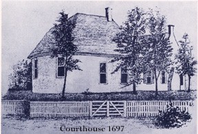 Courthouse 1697